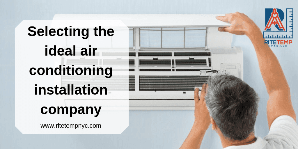 Selecting The Ideal Air Conditioning Installation Company